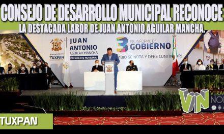 CONSEJO DE DESARROLLO MUNICIPAL RECONOCE LA DESTACADA LABOR DE JUAN ANTONIO AGUILAR MANCHA