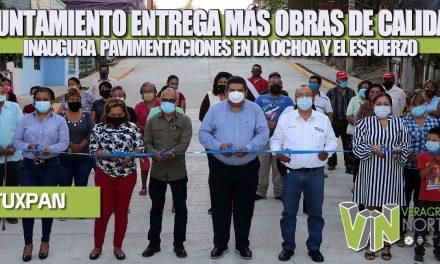 AYUNTAMIENTO ENTREGA MÁS OBRAS DE CALIDAD, INAUGURA PAVIMENTACIONES EN LA OCHOA Y EL ESFUERZO