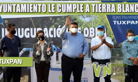 GOBIERNO DE TUXPAN LE CUMPLE A TIERRA BLANCA CON OBRA DE SISTEMA DE AGUA POTABLE