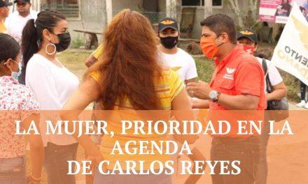 LA MUJER, PRIORIDAD EN LA AGENDA DE CARLOS REYES