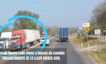 Desde Nuevo León viene a buscar su camión; presuntamente se lo llevó Fuerza Civil