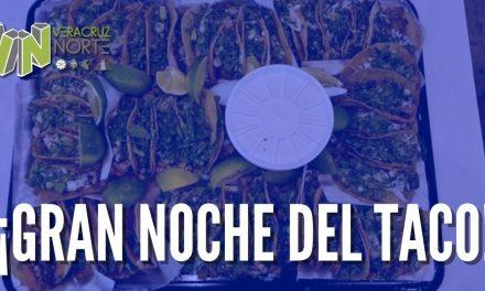 ¡GRAN NOCHE DEL TACO!