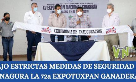 BAJO ESTRICTAS MEDIDAS DE SEGURIDAD SE INAGURA LA 72a EXPOTUXPAN GANADERA