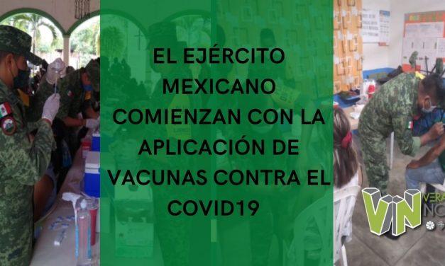 EL EJÉRCITO MEXICANO COMIENZAN CON LA APLICACIÓN DE VACUNAS CONTRA EL COVID19