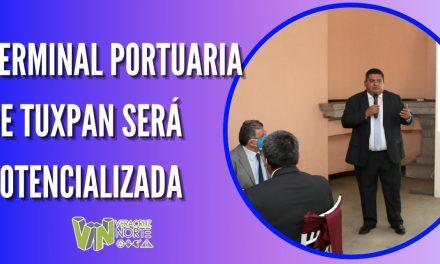 TERMINAL PORTUARIA DE TUXPAN SERÁ POTENCIALIZADA