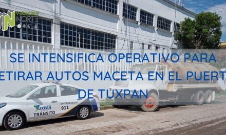 SE INTENSIFICA OPERATIVO PARA RETIRAR AUTOS MACETA EN EL PUERTO DE TUXPAN