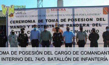 TOMA DE POSESIÓN DEL CARGO DE COMANDANTE INTERINO DEL 74/O. BATALLÓN DE INFANTERÍA