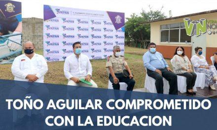TOÑO AGUILAR COMPROMETIDO CON LA EDUCACION
